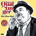 Helmut Qualtinger: Der Herr Karl (Best of Kabarett Edition) Hörspiel von Carl Merz, Helmut Qualtinger Gesprochen von: Helmut Qualtinger