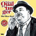 Helmut Qualtinger: Der Herr Karl (Best of Kabarett Edition) | Carl Merz,Helmut Qualtinger