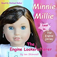 Minnie Millie the Engine Lookerafterer: The Engine Series, Book 6 Audiobook by Ian Shimwell Narrated by Michael Baker