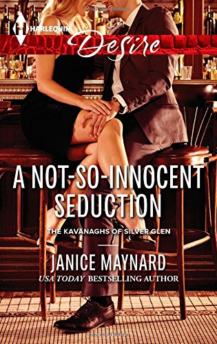 Image of A Not-So-Innocent Seduction (Kavanaghs of Silver Glen)