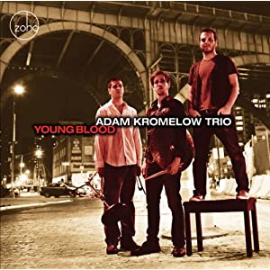614qfpGtW5L. SL500 AA300  Young and Fine IX (Adam Kromelow CD reviewed)