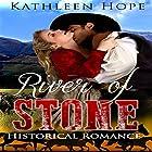 River of Stone Hörbuch von Kathleen Hope Gesprochen von: Theresa Stephens