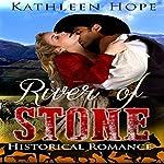 River of Stone | Kathleen Hope