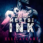 More Than Meets the Ink | Elle Aycart