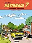 C'�tait la Nationale 7 : La route ble...