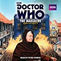 Doctor Who: The Massacre (       UNABRIDGED) by John Lucarotti Narrated by Peter Purves