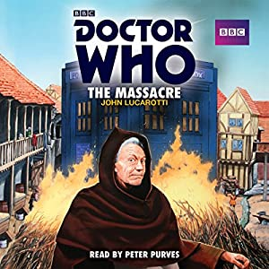 Doctor Who: The Massacre Radio/TV Program