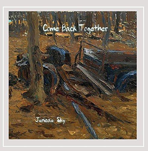 Juneau Sky - Come Back Together