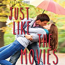 Just Like the Movies (       UNABRIDGED) by Kelly Fiore Narrated by Eileen Stevens, Sandy Rustin