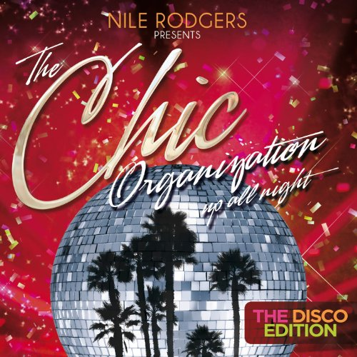 VA-Nile Rodgers Presents Chic Organization Up All Night The Disco Edition-2CD-FLAC-2013-WRE Download