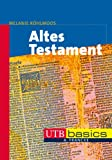 Altes Testament. UTB basics (UTB M (Medium-Format))