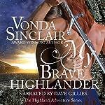 My Brave Highlander | Vonda Sinclair