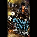 Graveyard: The Mutant Files, Book 3 Audiobook by William C. Dietz Narrated by Christina Delaine