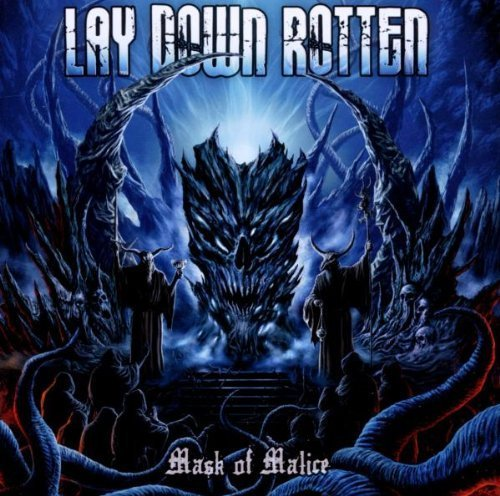 Mask of Malice by Lay Down Rotten (2012-02-28)