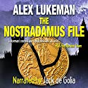 The Nostradamus File: The Project, Book Six Audiobook by Alex Lukeman Narrated by Jack de Golia