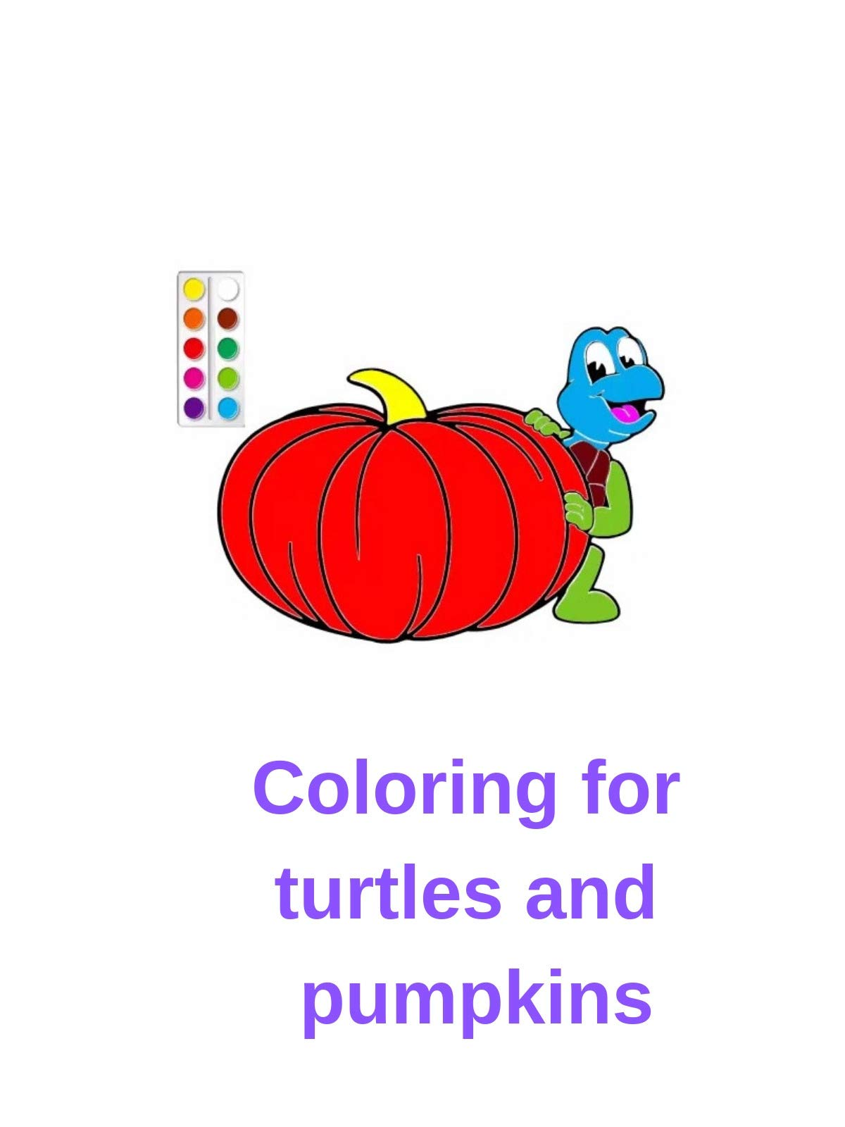 Clip: Coloring for turtles and pumpkins