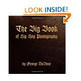 The Big Book of Hip Hop Photography