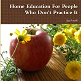 Home Education For People Who Don't Practice It