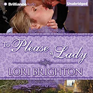 To Please a Lady: The Seduction Series, 3 | [Lori Brighton]