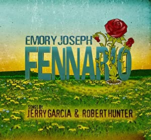 Fennario: Songs by Jerry Garcia & Robert