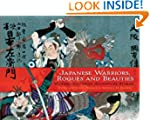 Japanese Warriors, Rogues and Beautie...