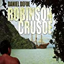 Robinson Crusoe (       UNABRIDGED) by Daniel Defoe Narrated by John Lee