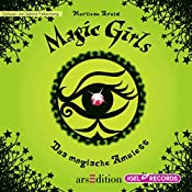 Das magische Amulett (Magic Girls 2) | Marliese Arold