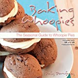 Baking Whoopies: The Seasonal Guide To Whoopie Piesby Polly Pomfrey