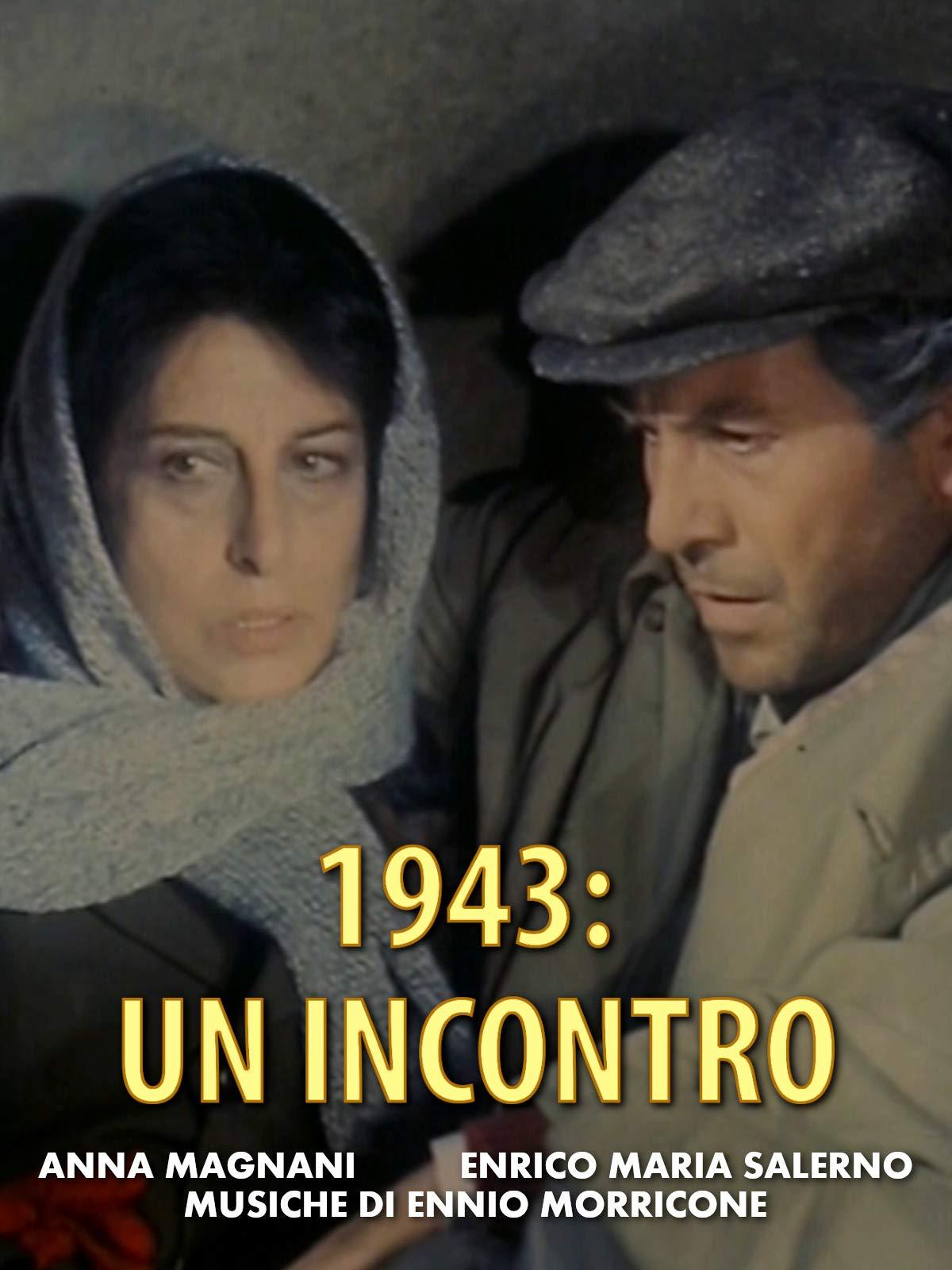1943: Un Incontro