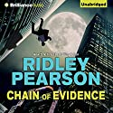 Chain of Evidence (       UNABRIDGED) by Ridley Pearson Narrated by Dick Hill