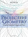 img - for Projective Geometry: Creative Polarities in Space and Time book / textbook / text book
