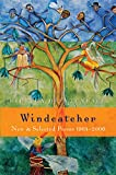 img - for Windcatcher: New & Selected Poems 1964-2006 book / textbook / text book