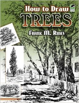 ): Frank M. Rines, Art Instruction: 9780486454573: Amazon.com: Books