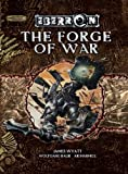 The Forge of War (Dungeons & Dragons d20 3.5 Fantasy Roleplaying, Eberron Setting) (0786941537) by Wyatt, James