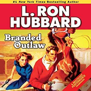 Branded Outlaw | [L. Ron Hubbard]