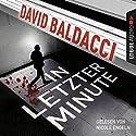 In letzter Minute (Sean King & Michelle Maxwell 6) Hörbuch von David Baldacci Gesprochen von: Nicole Engeln
