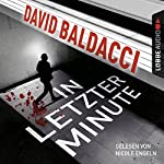 In letzter Minute (Sean King & Michelle Maxwell 6) | David Baldacci