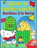 echange, troc Collectif - Jouer à cache-cache avec Bambou à la ferme