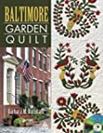 Baltimore Garden Quilt [With CDROM]
