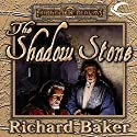 The Shadow Stone Audiobook by Richard Baker Narrated by Kyle McCarley