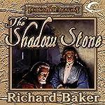The Shadow Stone   Richard Baker