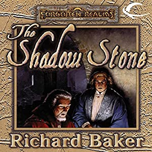 The Shadow Stone | [Richard Baker]