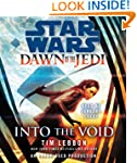 Into the Void: Star Wars (Dawn of the...