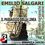 Le Novelle Marinaresche, Vol. 3: Il Passaggio della Linea [The Seafaring Novels, Vol 3: Crossing the Line] | Emilio Salgari