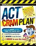CliffsNotes ACT Cram Plan (Cliffsnotes Cram Plan)