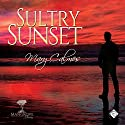 Sultry Sunset: Mangrove Stories Audiobook by Mary Calmes Narrated by Greg Tremblay