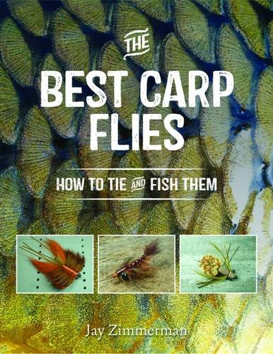 Best Carp Flies, The: How to Tie and Fish Them PDF