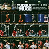 Drift & Dieby Puddle of Mudd
