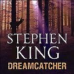 Dreamcatcher | Stephen King
