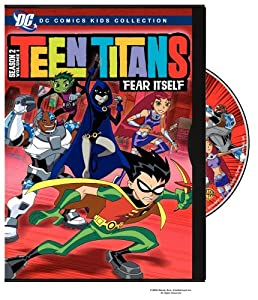 Teen Titans - Season 2, Volume 1 - Fear Itself (DC Comics Kids Collection)